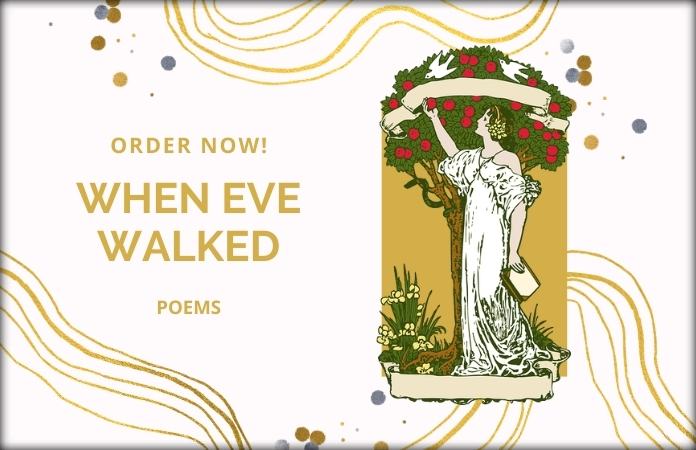 When Eve Walked order now