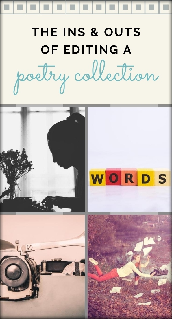 The ins and outs of editing a poetry collection collage_Pin It!